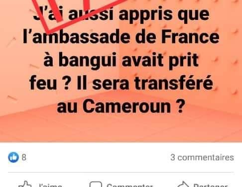 Centrafrique : Faux, l'ambassade de la  France n'est pas délocalisée à Yaoundé